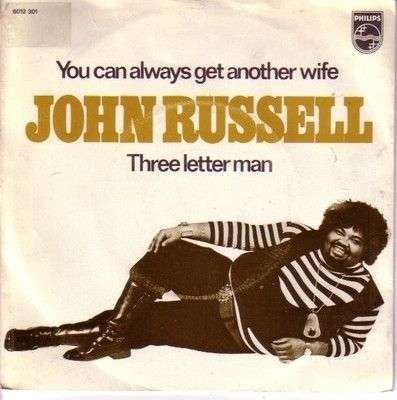 Coverafbeelding You Can Always Get Another Wife - John Russell