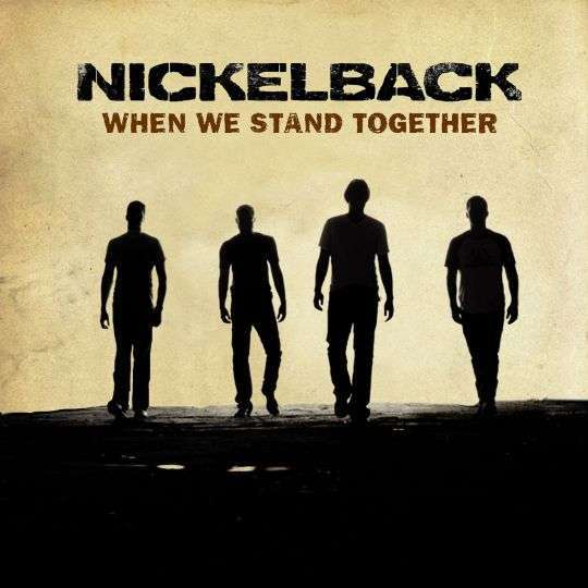 Coverafbeelding Nickelback - When we stand together