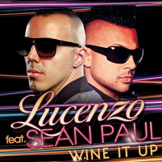 Coverafbeelding Lucenzo feat. Sean Paul - Wine It Up