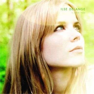 Coverafbeelding I Love You - Ilse Delange