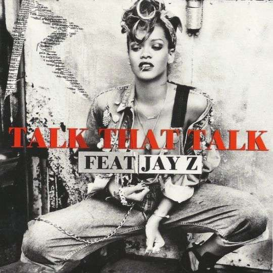 Coverafbeelding Talk That Talk - Rihanna Feat Jay-Z