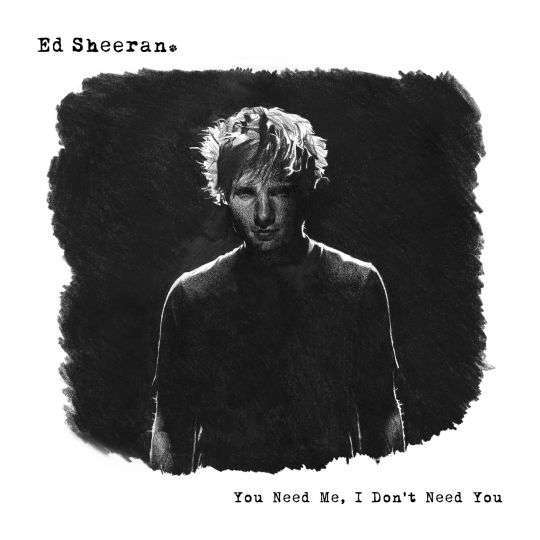 Coverafbeelding You Need Me, I Don't Need You - Ed Sheeran