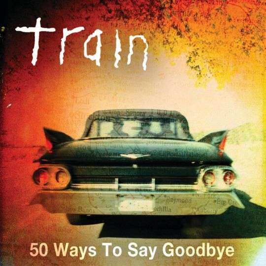 Coverafbeelding 50 Ways To Say Goodbye - Train