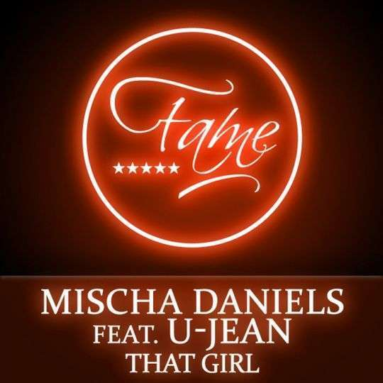 Coverafbeelding That Girl - Mischa Daniels Feat. U-Jean