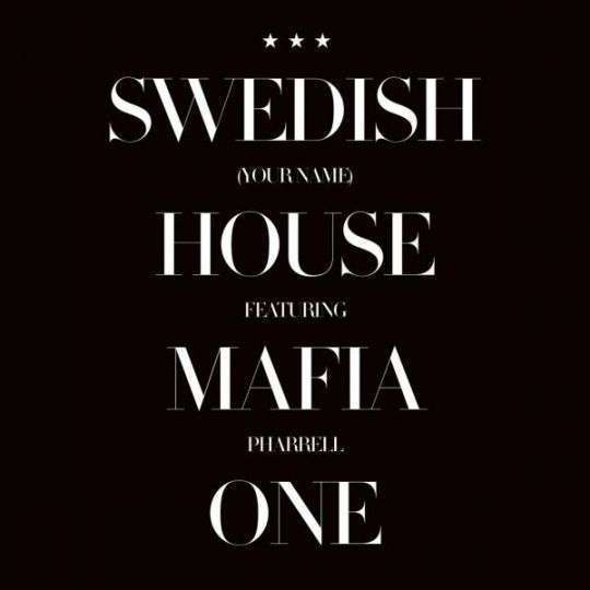 Coverafbeelding One (Your Name) - Swedish House Mafia Featuring Pharrell