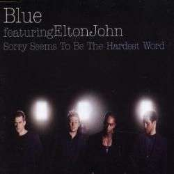 Coverafbeelding Sorry Seems To Be The Hardest Word - Blue Featuring Elton John