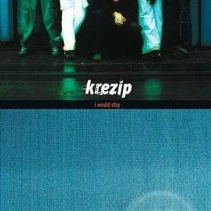 Coverafbeelding I Would Stay - Krezip