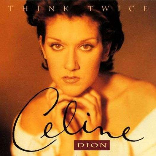 Coverafbeelding Think Twice - Celine Dion