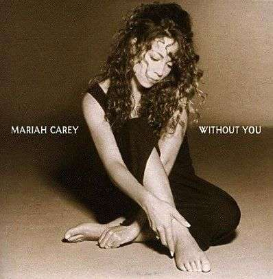 Coverafbeelding Without You - Mariah Carey