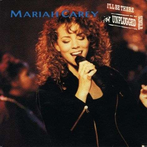 Coverafbeelding I'll Be There - Mtv Unplugged Single - Mariah Carey