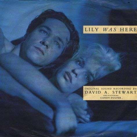 Coverafbeelding Lily Was Here - David A. Stewart And Featuring Candy Dulfer