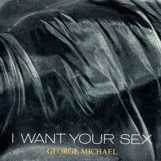 Coverafbeelding I Want Your Sex - George Michael