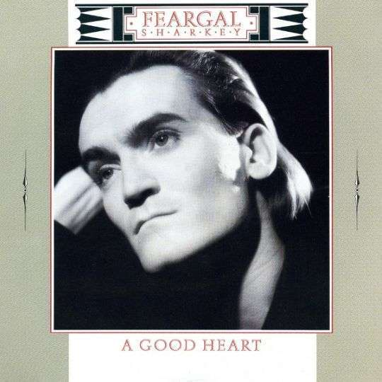 Coverafbeelding Feargal Sharkey - A Good Heart