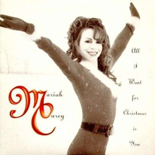 Coverafbeelding All I Want For Christmas Is You - Mariah Carey