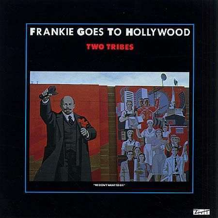 Coverafbeelding Two Tribes - Frankie Goes To Hollywood