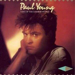 Coverafbeelding Paul Young - Love Of The Common People