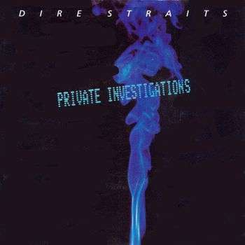 Coverafbeelding Dire Straits - Private Investigations