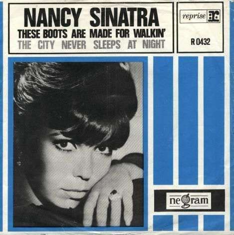 Coverafbeelding Nancy Sinatra - These Boots Are Made For Walkin'