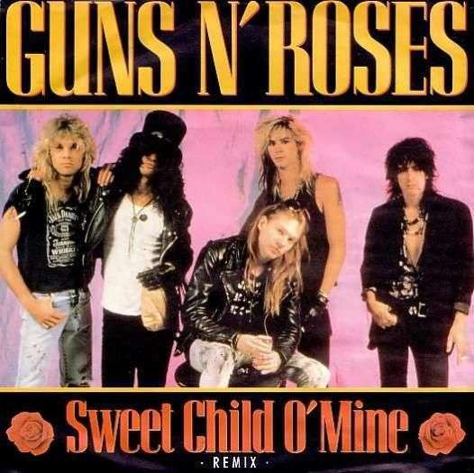 Coverafbeelding Sweet Child O' Mine - Remix - Guns N Roses / Guns N' Roses