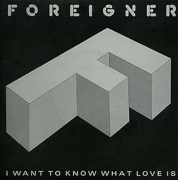 Coverafbeelding I Want To Know What Love Is - Foreigner