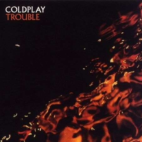 Coverafbeelding Coldplay - Trouble