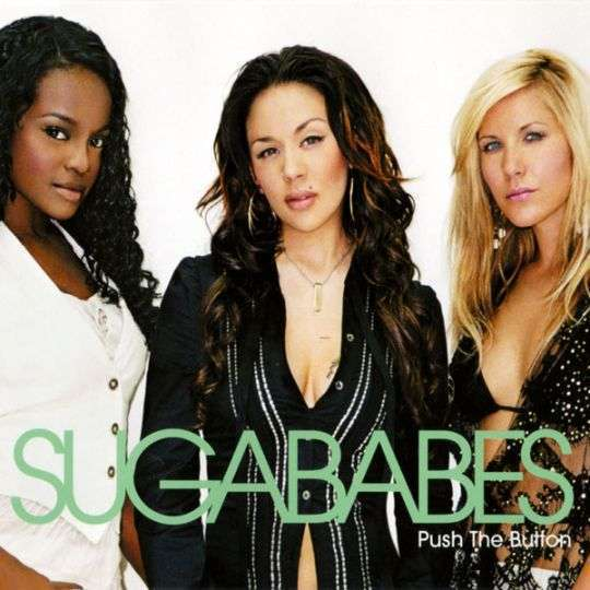Coverafbeelding Push The Button - Sugababes
