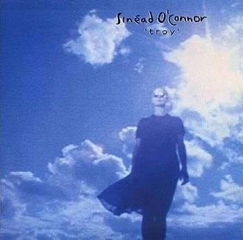 Coverafbeelding Troy - Sinéad O'connor