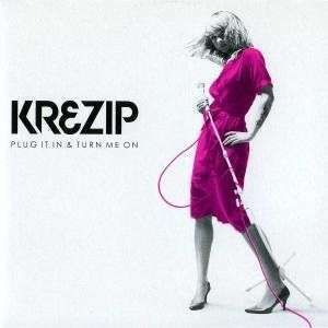 Coverafbeelding Plug It In & Turn Me On - Krezip