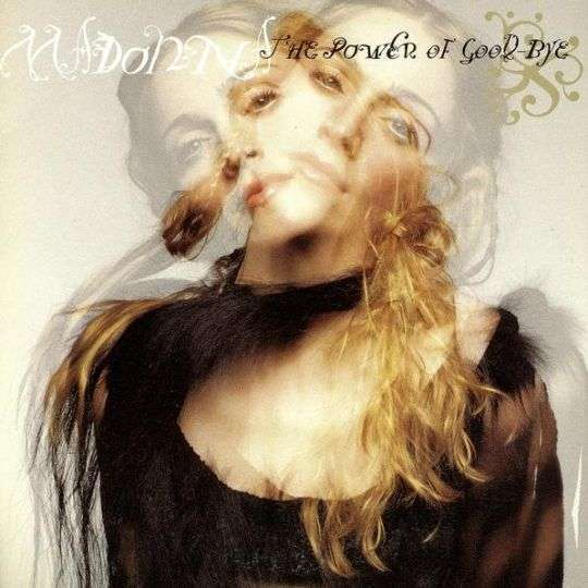 Coverafbeelding The Power Of Good-Bye - Madonna