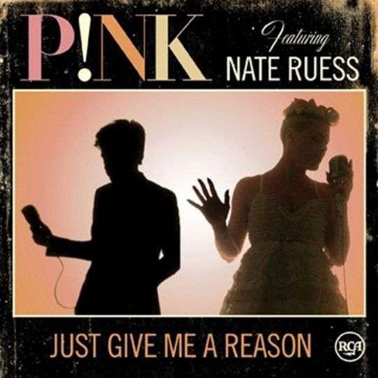 Coverafbeelding Just Give Me A Reason - P!nk Featuring Nate Ruess