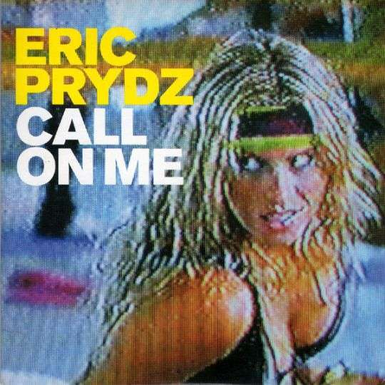 Coverafbeelding Call On Me - Eric Prydz
