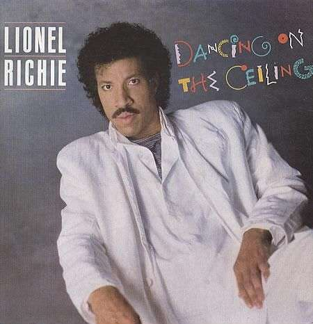 Coverafbeelding Lionel Richie - Dancing On The Ceiling