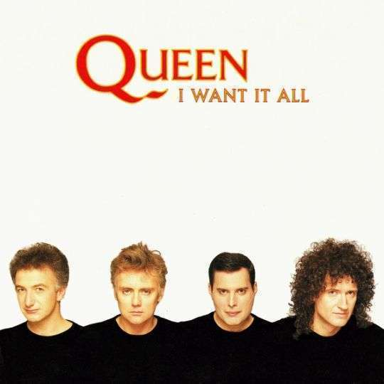 Coverafbeelding I Want It All - Queen