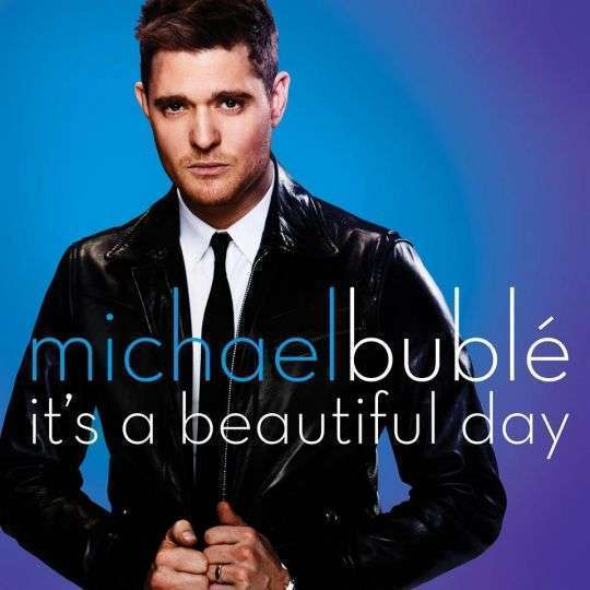 Coverafbeelding It's A Beautiful Day - Michael Bublé