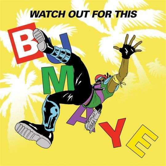 Coverafbeelding Watch Out For This - Bumaye - Major Lazer (Feat. Busy Signal, The Flexican & Fs Green)