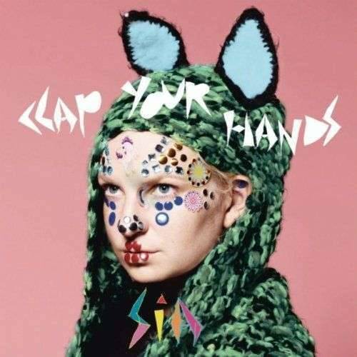 Coverafbeelding Clap Your Hands - Sia