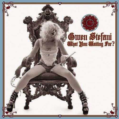 Coverafbeelding Gwen Stefani - What You Waiting For?