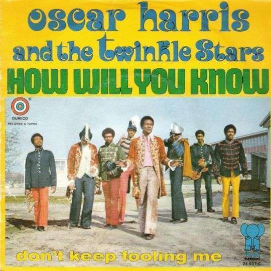 Coverafbeelding How Will You Know - Oscar Harris And The Twinkle Stars