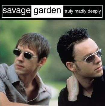 Coverafbeelding Truly Madly Deeply - Savage Garden