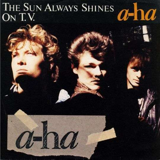 Coverafbeelding The Sun Always Shines On T.v. - A-Ha