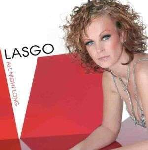 Coverafbeelding All Night Long - Lasgo