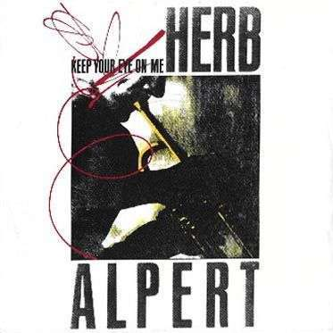 Coverafbeelding Keep Your Eye On Me - Herb Alpert