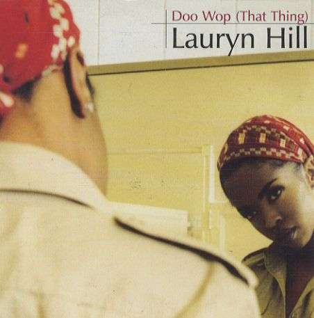 Coverafbeelding Lauryn Hill - Doo Wop (That Thing)