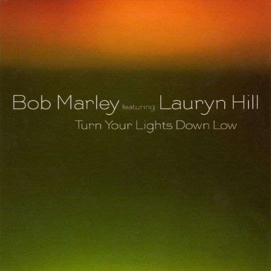 Coverafbeelding Turn Your Lights Down Low - Bob Marley Featuring Lauryn Hill