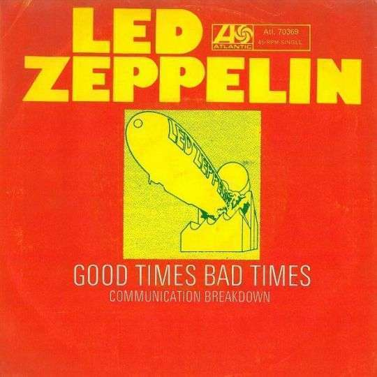 Coverafbeelding Good Times Bad Times - Led Zeppelin