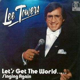 Coverafbeelding Let's Get The World..... Singing Again - Lee Towers