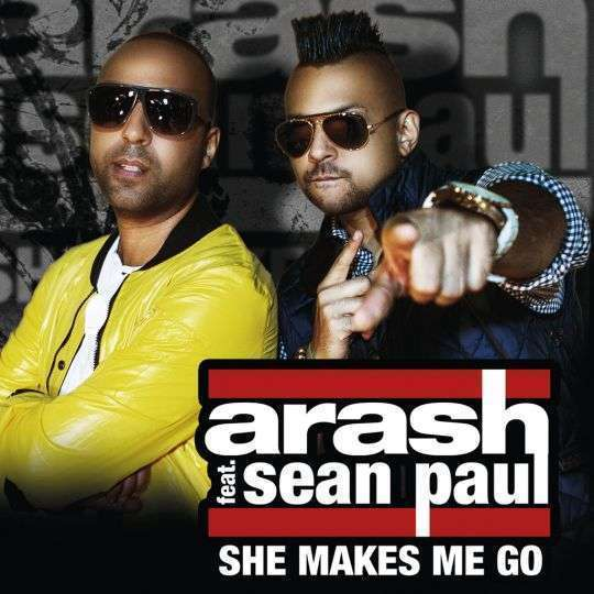 Coverafbeelding She Makes Me Go - Arash Feat. Sean Paul
