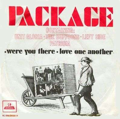 Coverafbeelding Were You There - Package Containing: Unit Gloria & The Buffoons & Left Side & Patricia
