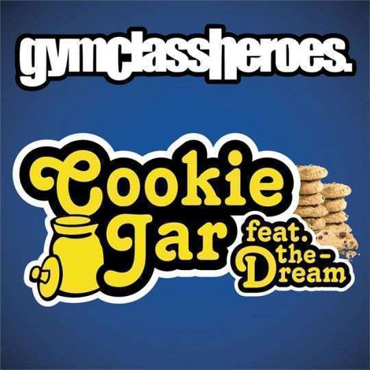 Coverafbeelding Cookie Jar - Gymclassheroes Feat. The-Dream