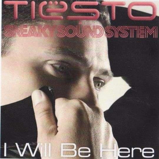 Coverafbeelding Tiësto & Sneaky Sound System - I will be here